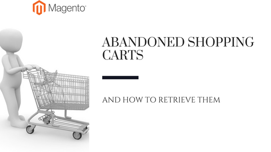Magento: How to restore a User's Shopping Cart Session - Abandoned Cart Recovery, notifications and more